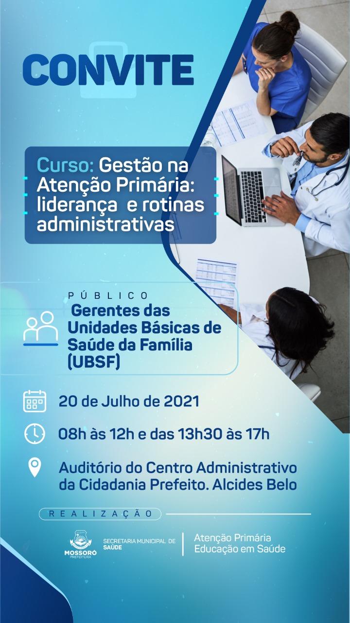 Curso de Gestão na Atenção Primária será realizado no Centro Administrativo