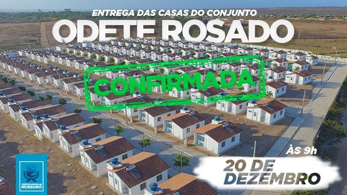Entrega das casas do Conjunto Odete  Rosado é remarcada para 20 de dezembro pelo Governo Federal