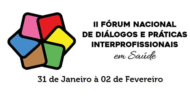 Prefeitura apoia realização do II Fórum Nacional de Diálogo e Práticas Interprofissionais em Saúde