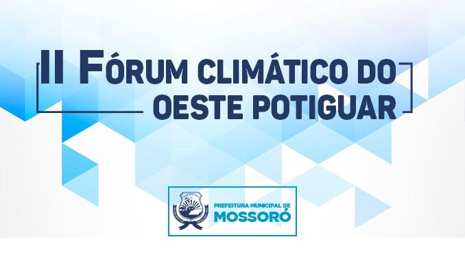 II Fórum Climático do Oeste Potiguar vai apresentar histórico e previsão de chuvas para Mossoró