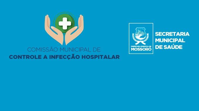Prefeitura de Mossoró implanta Comissão de Controle a Infecção Hospitalar