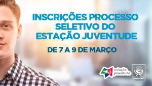 Inscrições do Processo Seletivo do Programa Estação Juventude ocorrem de 7 a 9 de março
