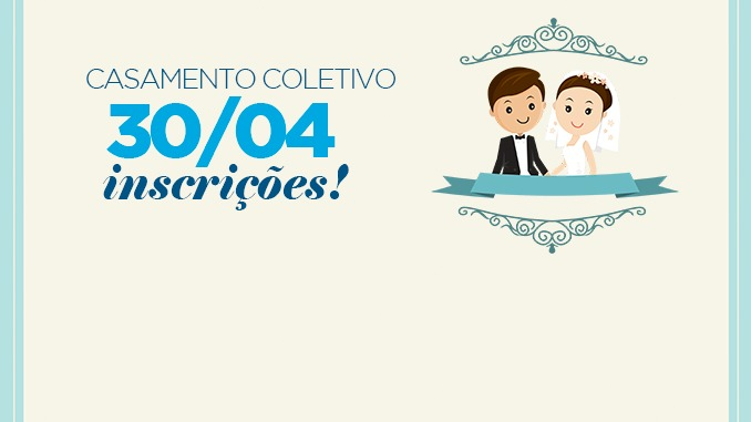 Inscrições para Casamento Coletivo seguem até dia 30 deste mês
